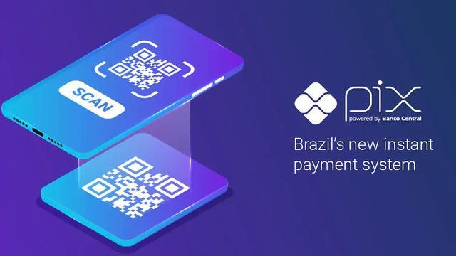 巴西国有及时支付系统Pix上线 个人用户可免费使用