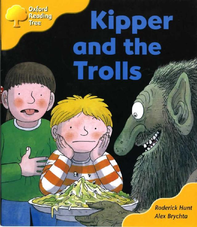 牛津阅读树读物《Kipper and the trolls》