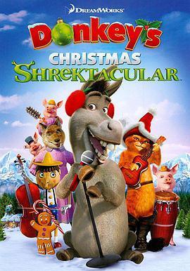 史莱克圣诞特辑:驴子的圣诞歌舞秀2020